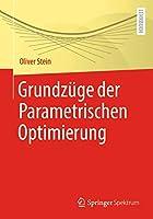 Grundzuege der Parametrischen Optimierung