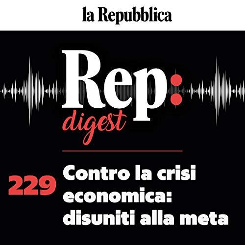Contro la crisi economica - disuniti alla meta copertina