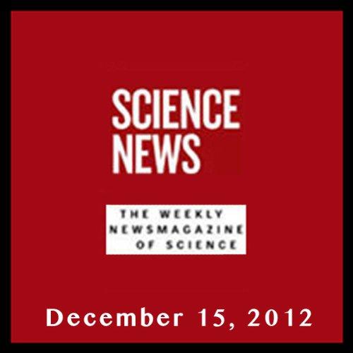 Science News, December 15, 2012 audiobook cover art