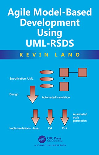 Agile Model-Based Development Using UML-RSDS (English Edition)