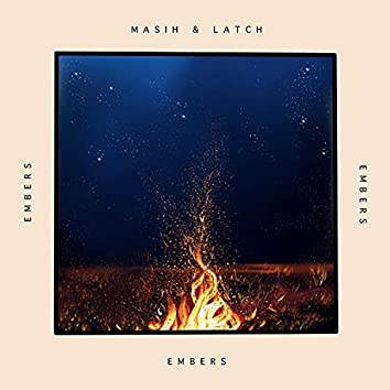 Embers (feat. Latch)