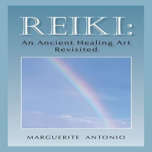 Reiki: An Ancient Healing Art Revisited audiobook cover art