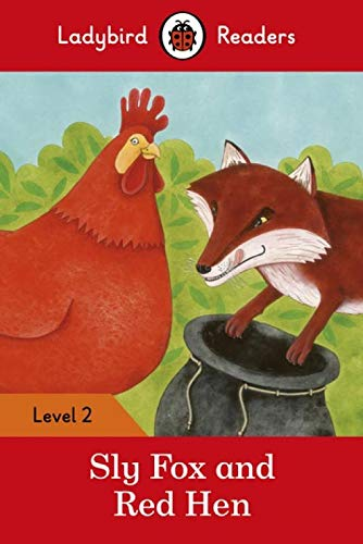 SLY FOX AND RED HEN Level 2