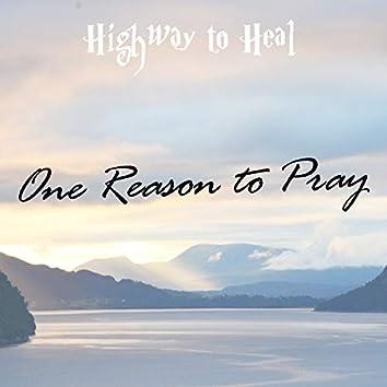 One Reason to Pray