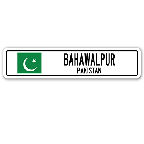 Bahawalpur, Pakistan Street Sign Pakistani Flag City Country Road Wall Gift