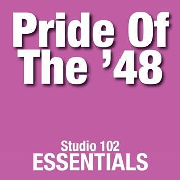 Pride Of The '48: Studio 102 Essentials