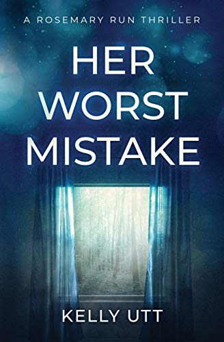 Compare Textbook Prices for Her Worst Mistake Rosemary Run  ISBN 9781952893087 by Utt, Kelly
