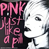 Just Like A Pill 歌詞