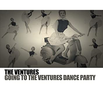 Going to the Ventures Dance Party