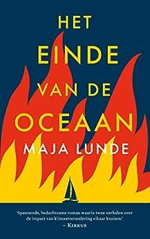 Het einde van de oceaan van [Maja Lunde, Lammie Post-Oostenbrink]
