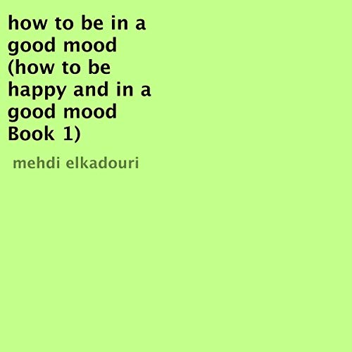 『How to Be in a Good Mood』のカバーアート