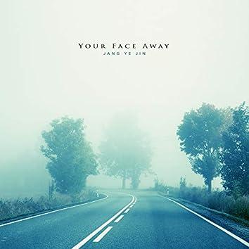 멀어진 너의 얼굴