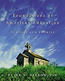 Foundations of American Education (Non-InfoTrac Version)