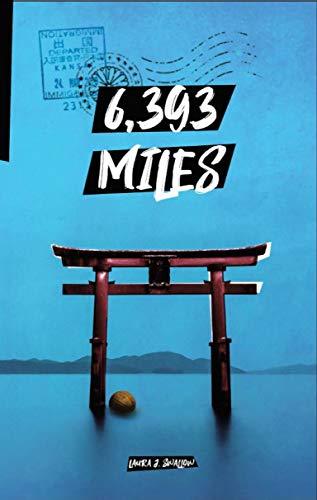 6,393 Miles (English Edition)