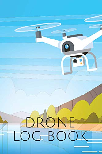 Drone Log Book: Flight Log for Documentation of Drones and Multi-Copters - Logbook and Gift Idea for Drone Pilots - Copter Flight Log as Proof of Knowledge