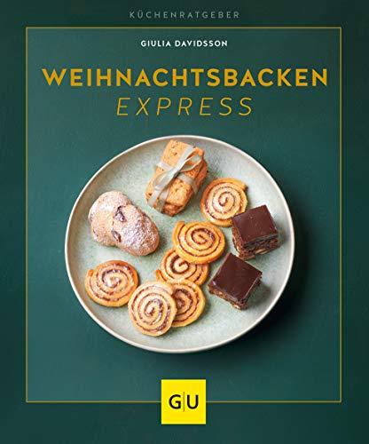 Weihnachtsbacken express (GU KüchenRatgeber)