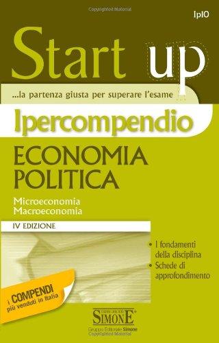 Ipercompendio economia politica. Microeconomia. Macroeconomia