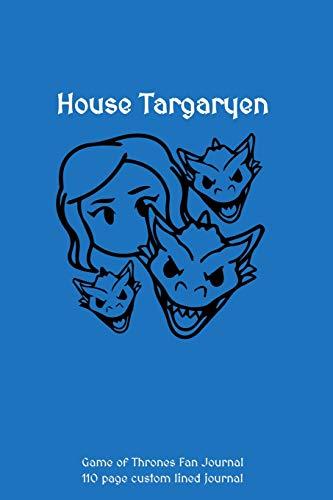 TEAM TARGARYEN Game of Thrones Journal: 110 page custom lined journal [Lingua Inglese]