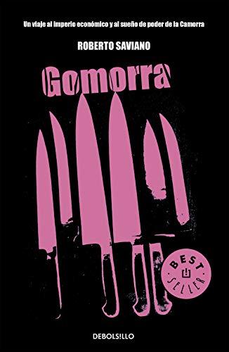 Gomorra: Un viaje al imperio econmico y al sueo de poder de la Camorra (Best Seller)