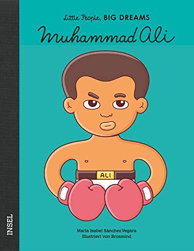 Muhammad Ali: Little People, Big Dreams. Deutsche Ausgabe