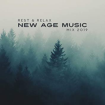 Rest & Relax New Age Music Mix 2019