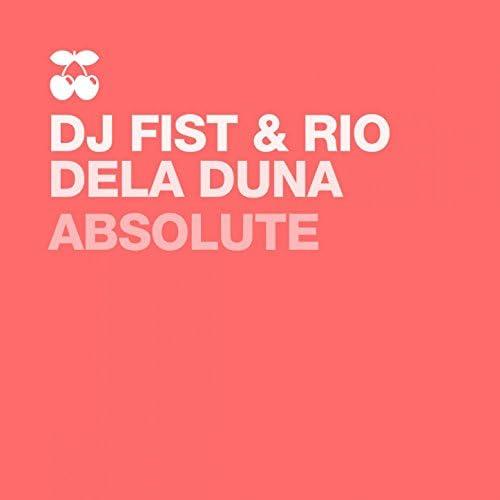 DJ Fist, Rio Dela Duna