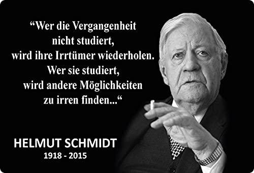 Blechschild 20x30cm gewölbt Wer die Vergangenheit Helmut Schmidt Sprüche Deko Geschenk Schild