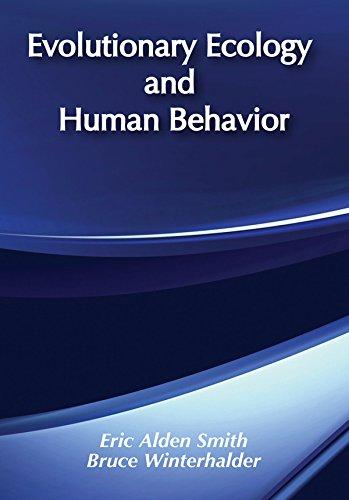 Evolutionary Ecology and Human Behavior (Foundations of Human Behavior)