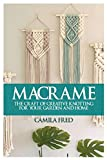 Macrame: The Craft of Creative Knotting for Your Garden and Home