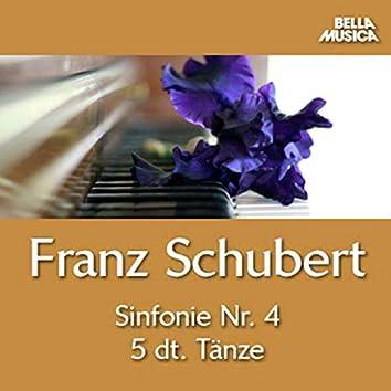 Schubert: Symphonie No. 4 - Fünf deutsche Tänze