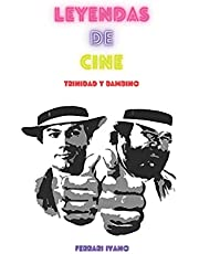 LEYENDAS DE CINE: Trinidad y Bambino