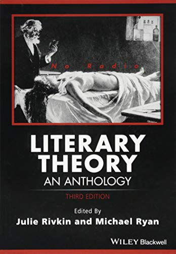 Compare Textbook Prices for Literary Theory: An Anthology Blackwell Anthologies 3 Edition ISBN 9781118707852 by Rivkin, Julie,Ryan, Michael