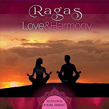 Ragas: Love & Harmony