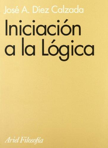 Iniciación a la lógica (Ariel Filosofía)
