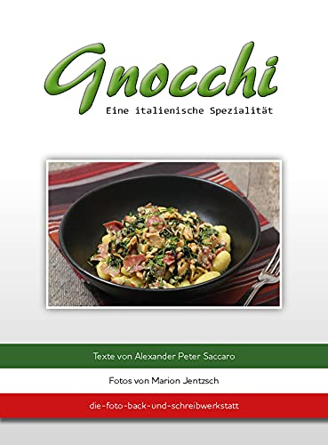Gnocchi: Eine italienische Spezialität