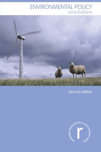 Environmental Policy: Second Edition (Routledge Introductions to Environment: Environment and Society Texts)
