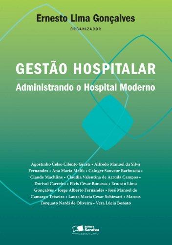 Gestão hospitalar: Administrando o hospital moderno