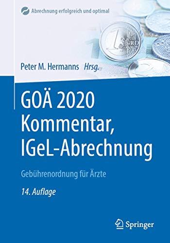 GOÄ 2020 Kommentar, IGeL-Abrechnung: Gebührenordnung für Ärzte (Abrechnung erfolgreich und optimal)