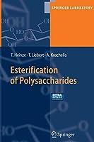 Esterification of Polysaccharides (Springer Laboratory)