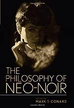 The Philosophy of Neo-Noir (Philosophy Of Popular Culture)