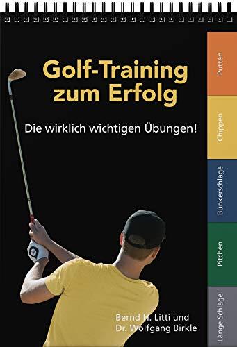 Golf-Training zum Erfolg: Die wirklich wichtigen Übungen!