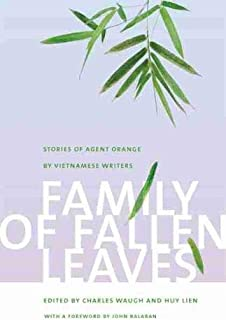 Family of Fallen Leaves: Stories of Agent Orange by Vietnamese Writers