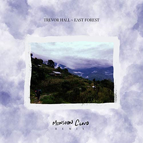 Trevor Hall & East Forest