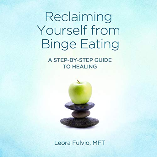 Reclaiming Yourself from Binge Eating audiobook cover art