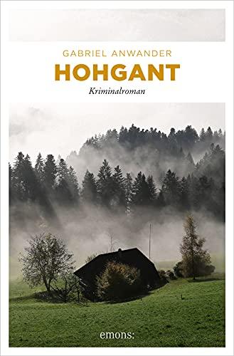 Hohgant: Kriminalroman (Alexander Bergmann)