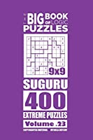 The Big Book of Logic Puzzles: Suguru 400 Extreme