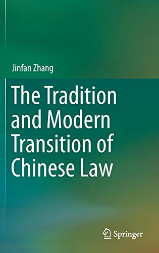 Download The Tradition and Modern Transition of Chinese Law 3642232655