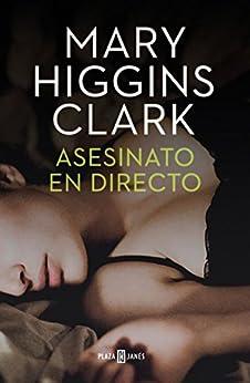 Asesinato en directo (Bajo sospecha 1) de [Mary Higgins Clark, Matilde Fernández de Villavicencio]