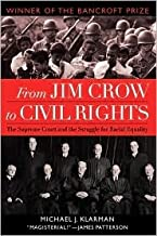 From Jim Crow to Civil Rights Publisher: Oxford University Press, USA