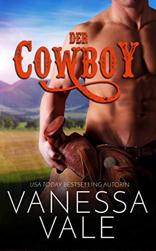 Der Cowboy (Montana Männer 2)